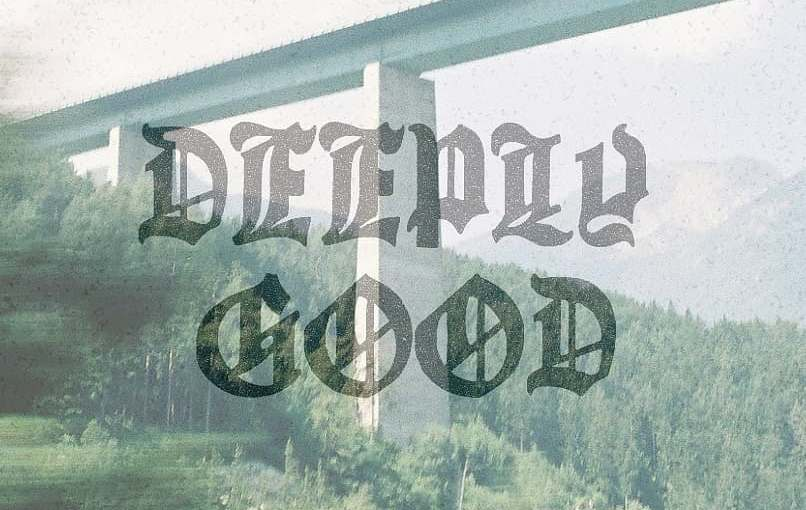 Welcome To Deeply Good